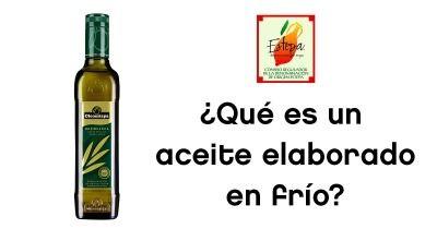 Aceite de Oliva Virgen Extra de elaboración en frío